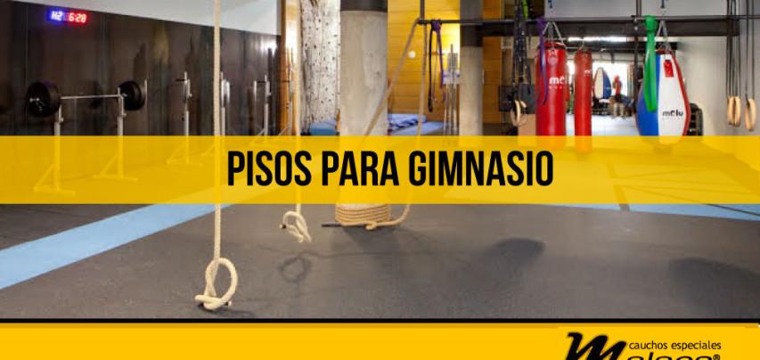 Los pisos para gimnasio tienen características especiales