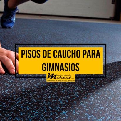 ¿Sabes las características de los pisos de caucho para gimnasios?